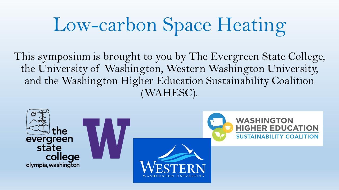 Symposium sponsored by Evergreen, the University of Washington, Western Washington University, and WAHESC