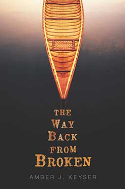 The Way Back From Broken by Amber Keyser