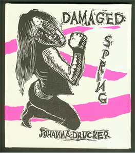 Cover of Damaged Spring, 2003