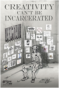 Creativity Can't Be Incarcerated Poster