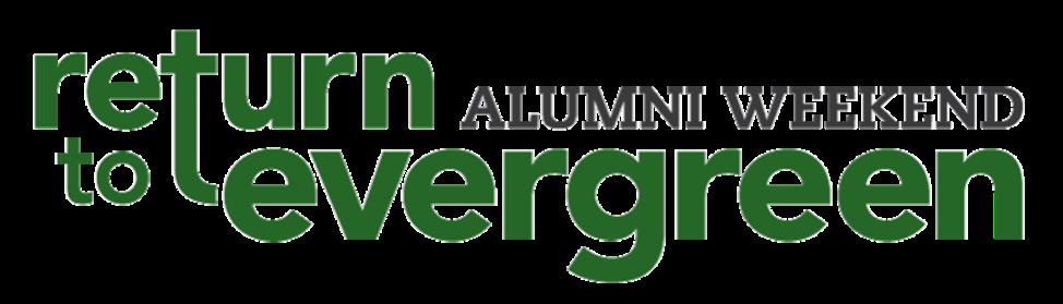 Return to Evergreen Alumni Weekend
