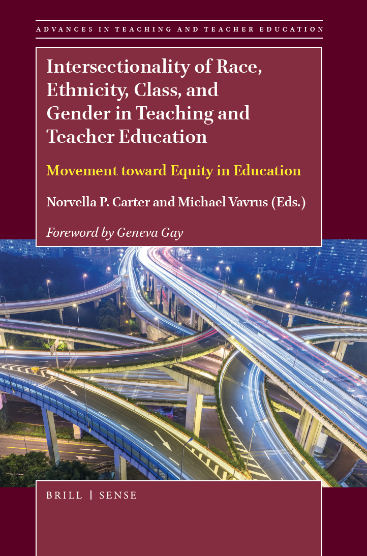 Cover of Intersectionality of Race, Ethnicity, Class, and Gender in Teaching and Teacher Education