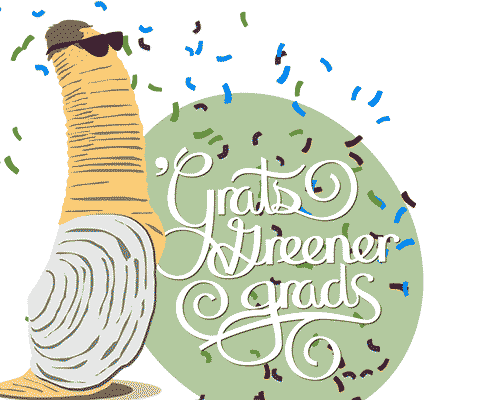 """Snapchat geofilter, with an illustration of a geoduck wearing sunglasses and script lettering that says """"'Gratz Greener Grads"""""""
