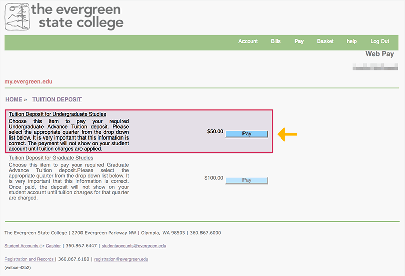 "Select the relevant tuition deposit and click the ""Pay"" button."